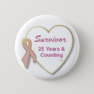 Survivor 25 years and Counting 2 Inch Round Button