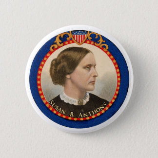 Susan B. Anthony 2 Inch Round Button