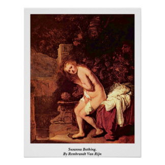 Susanna Bathing. By Rembrandt Van Rijn Poster
