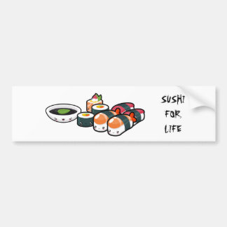 Sushi For Life Bumper Sticker