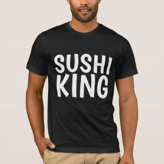 SUSHI KING t-shirts