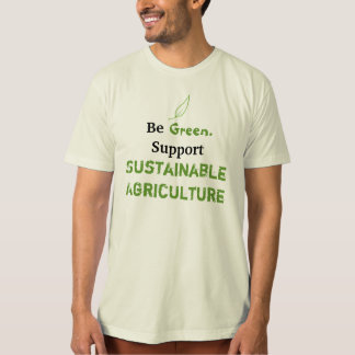 Sustainable Ag! T-Shirt