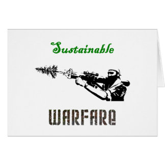 """Sustainable Warfare"" Greeting Card"