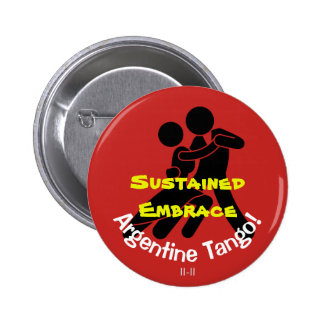 Sustained Embrace! Argentine Tango 2 Inch Round Button
