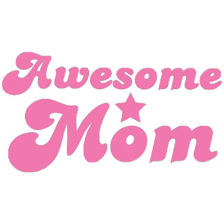 Awesome MOM in pink