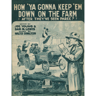 How 'Ya Gonna Keep Em Down On the Farm