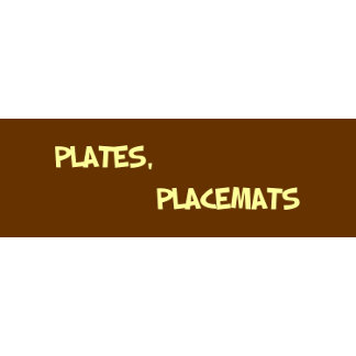 PLATES, PLACEMATS