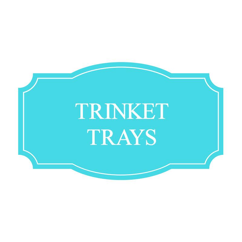 Trinket Trays