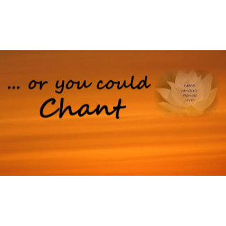 ... or you could Chant