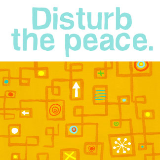 """Disturb the Peace Poster Print"""