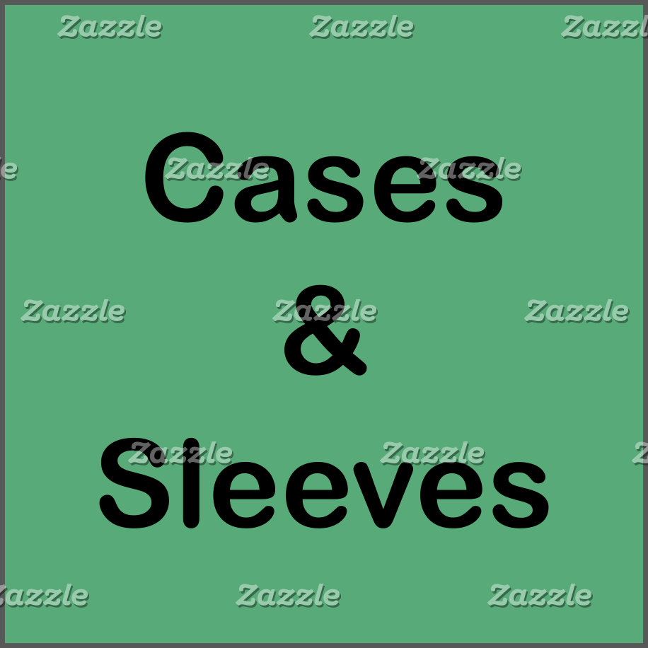 cases and sleeves