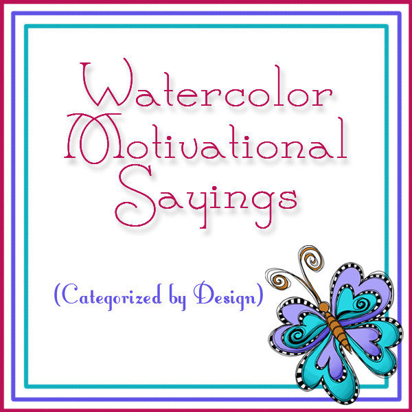 Watercolor Motivational Sayings