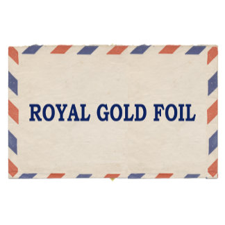 ROYAL GOLD FOIL
