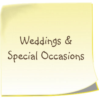 Weddings & Special Occasions