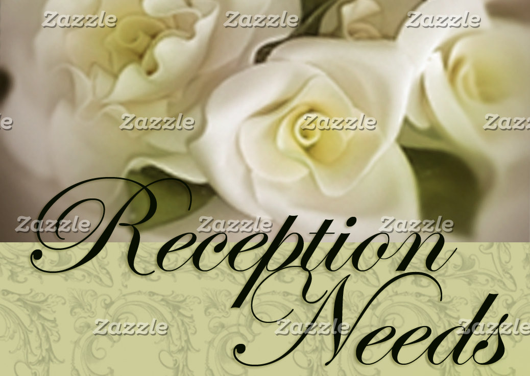 Reception Needs