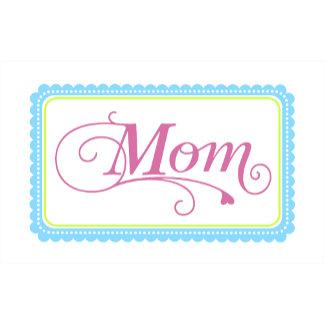 Mom Tag