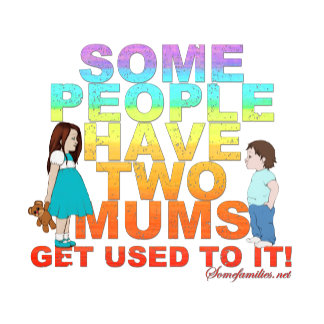 Some people have two Mums