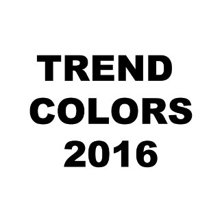 * Trend Colors * 2016