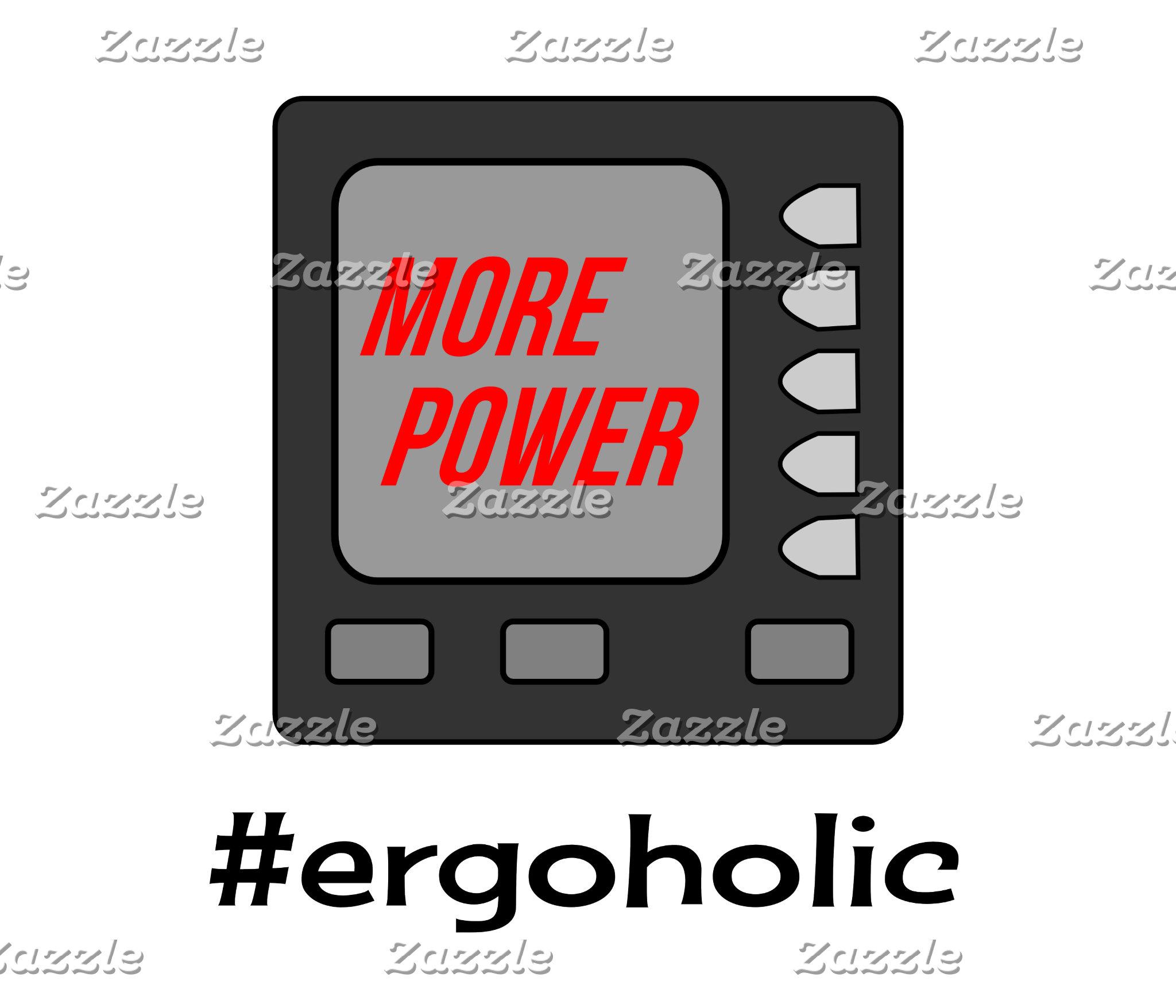 Ergoholic