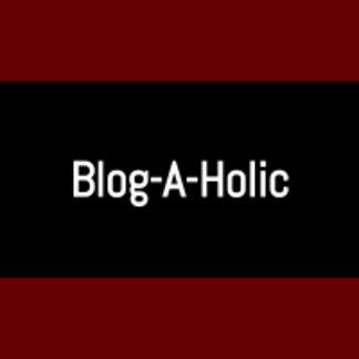 Blog-A-Holic