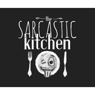The Sarcastic Kitchen