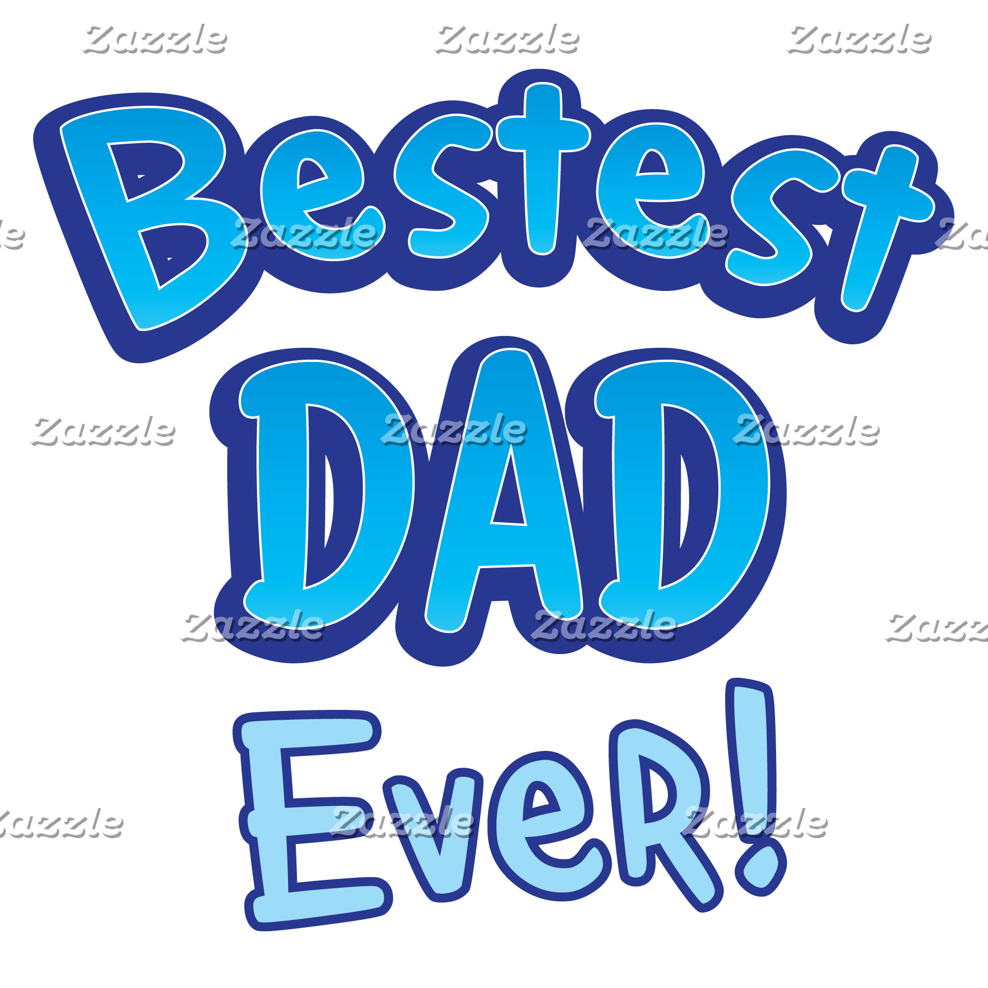Bestest DAD ever