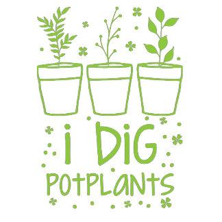 i dig potplants
