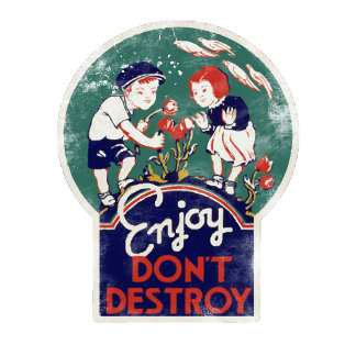 Enjoy don't destroy the earth earth day