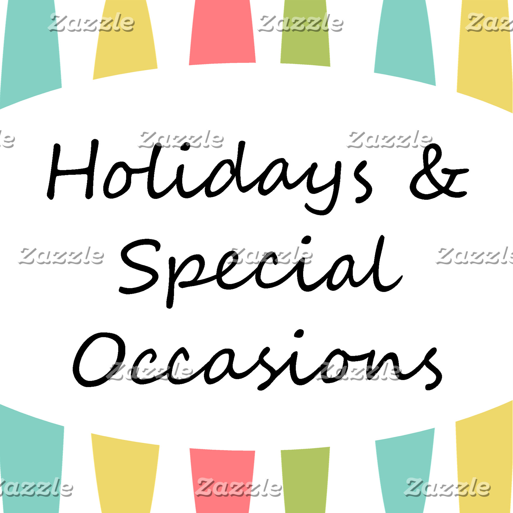 Holidays & Special Occasions