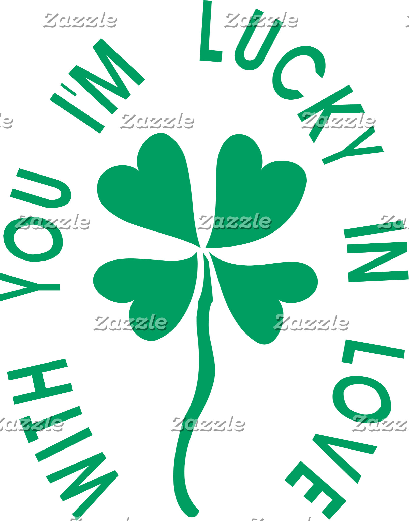 Irish - With You I'm Lucky T-Shirt Gift Cards