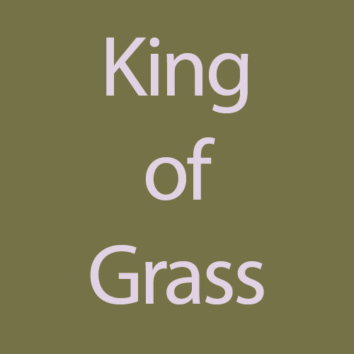 King Of Grass