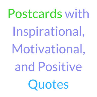 Postcards with Inspirational Quotes