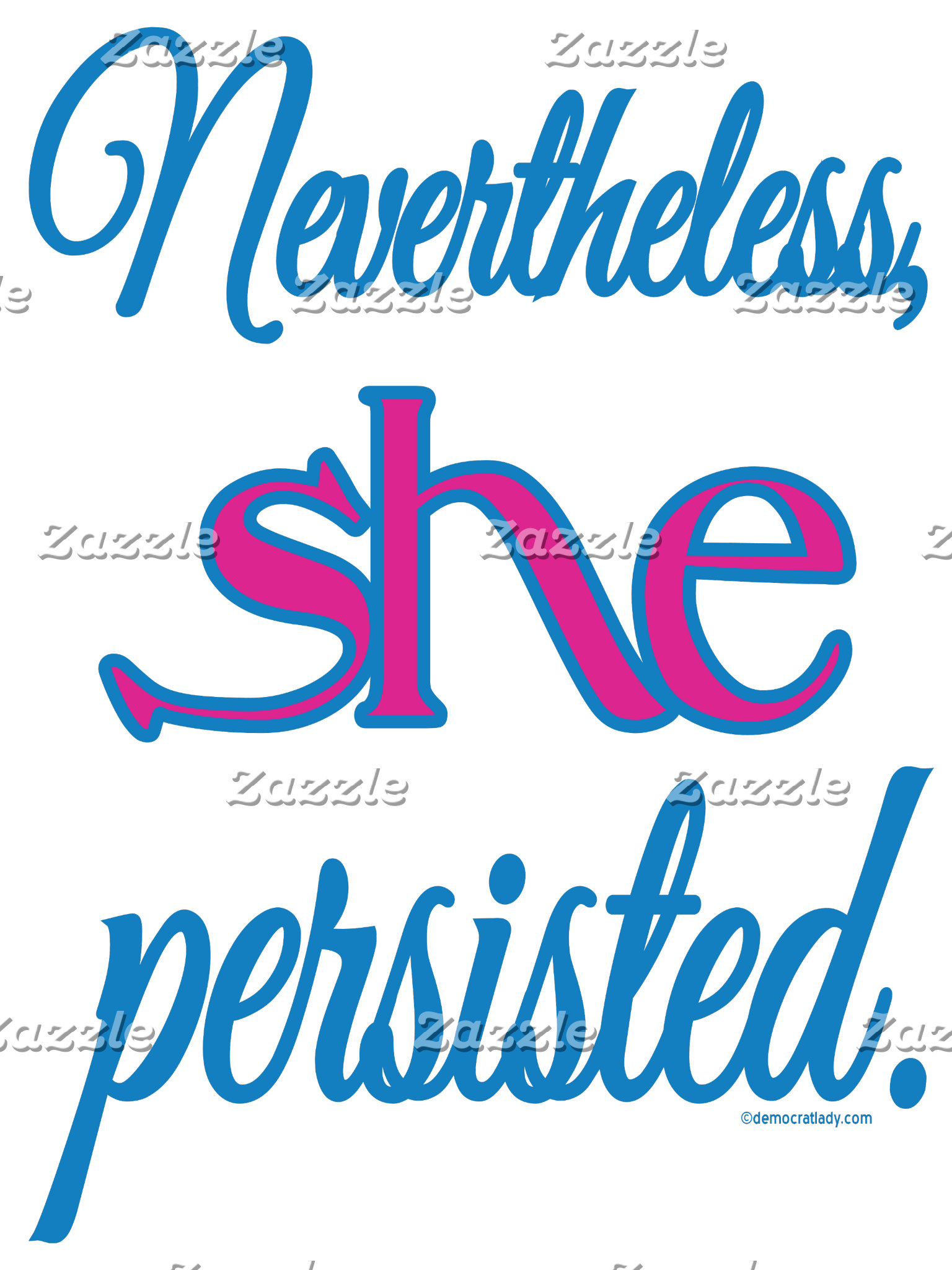 Nevertheless She Persisted