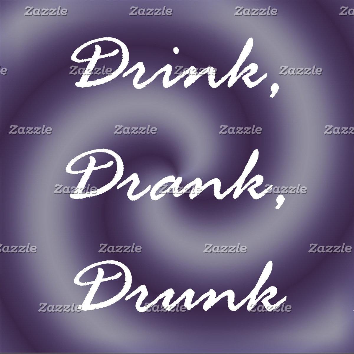 Drink, Drank, Drunk