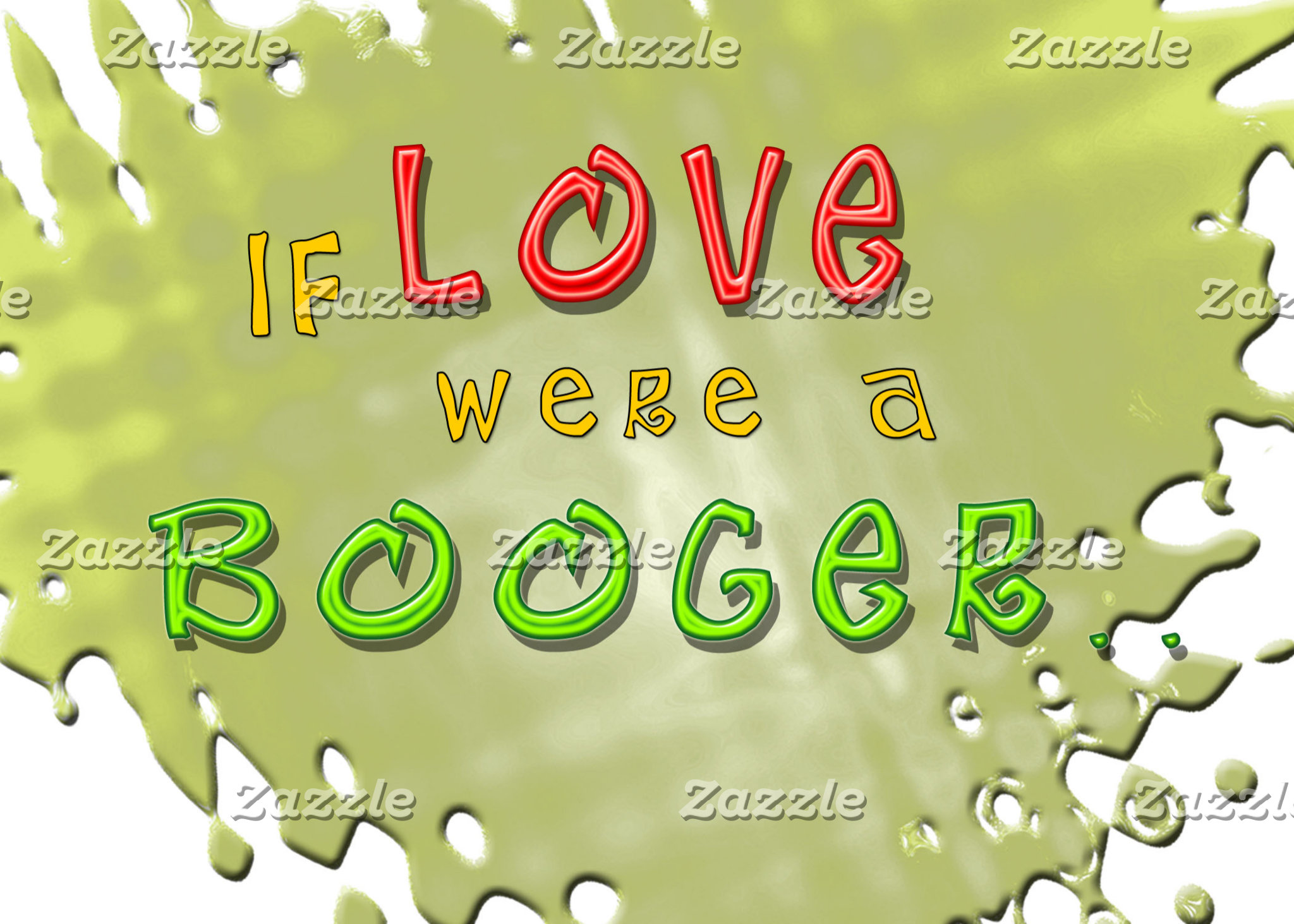 Love is a Booger