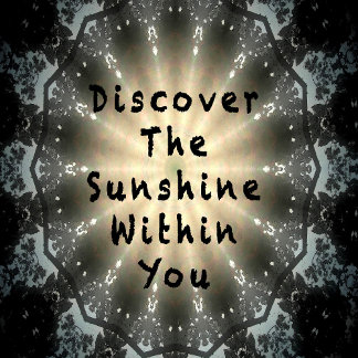 Discover the Sunshine within You