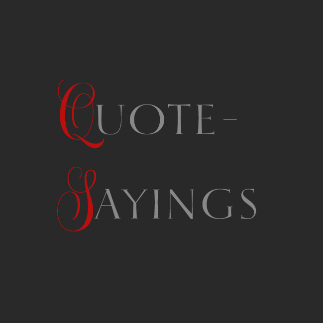 Quote-Sayings