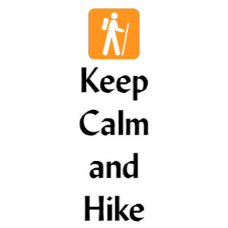 Keep Calm and Hike