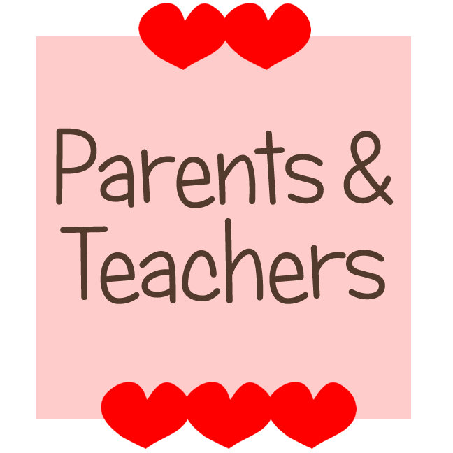 Parents + Teachers