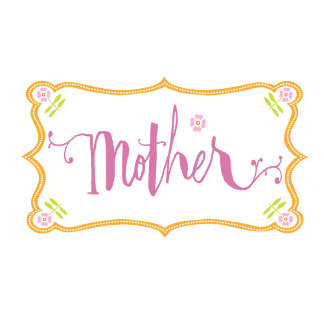 Mother Tag