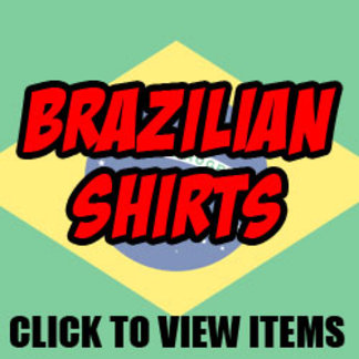 Brazilian Shirts For Men and Women