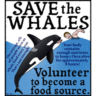 Save the Whales!