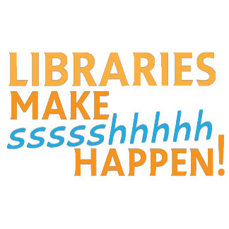 librariaes... make ssssshhhh happen!