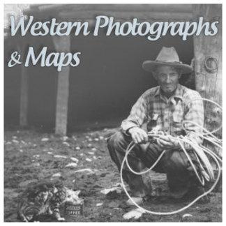 Western Photographs & Maps