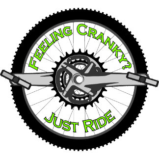 Feeling Cranky - Just Ride