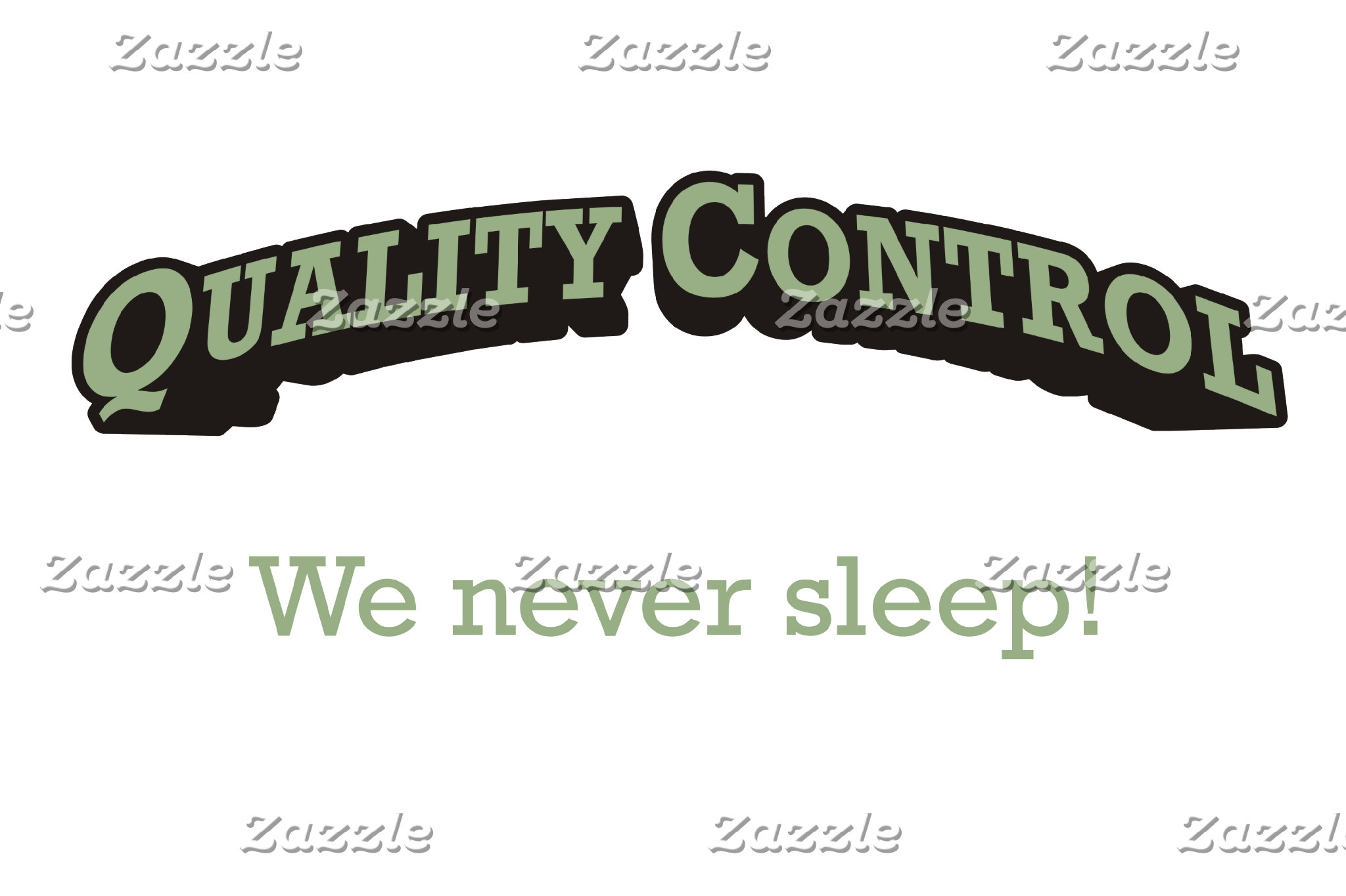 Quality Control / Sleep
