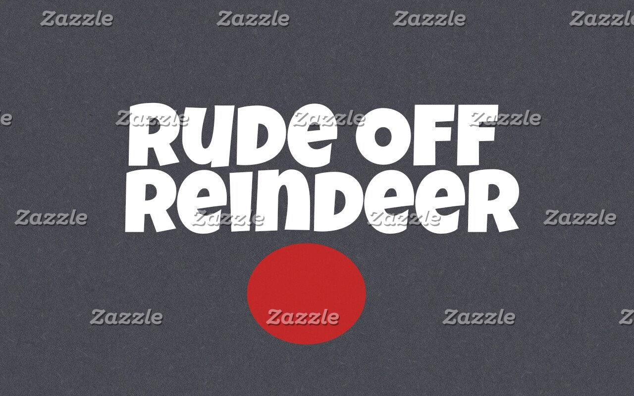Rude Off Reindeer