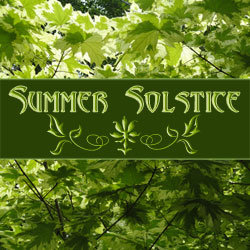 Litha & Summer Solstice