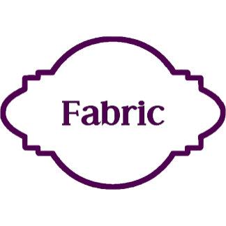 4. Fabrics