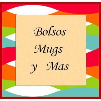 Bags, Mugs and more  / Spanish